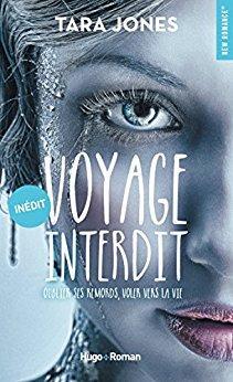 Mon avis sur Voyage interdit de Tara Jones: une romance qui nous emmène ailleurs