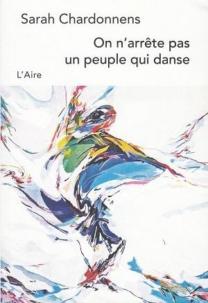 On n'arrête pas un peuple qui danse, de Sarah Chardonnens
