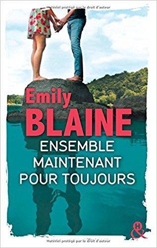 Mon avis sur le sublime Ensemble, Maintenant , Pour toujours d'Emily Blaine