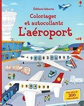 L'aéroport - Coloriages et autocollants