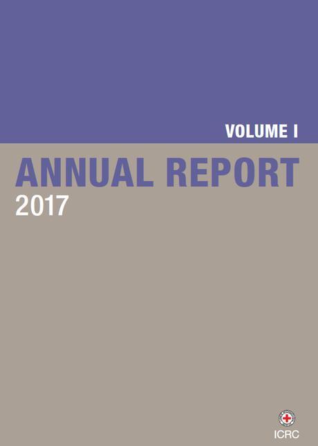Le rapport 2017 des actions du CICR vient de paraître