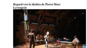 Regard vers le théâtre – de Pierre-Marc Levergeois  » Théâtre du Vieux-Colombier » jusqu'au 1er Juillet 2018
