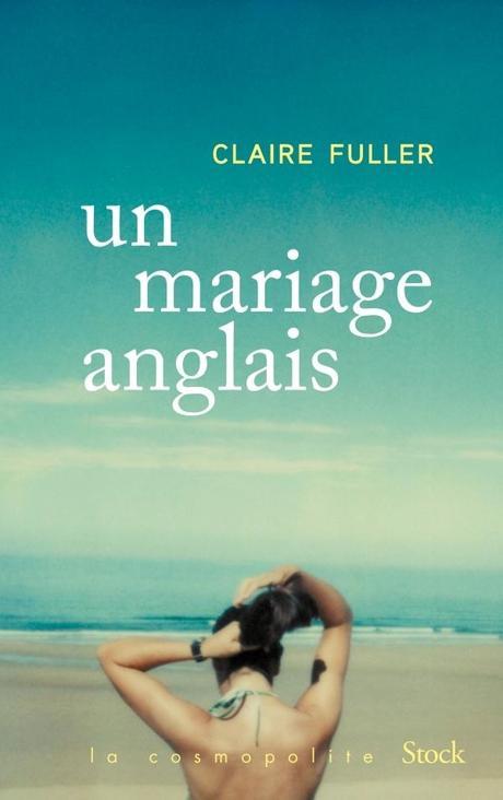 Un mariage anglais, Claire Fuller
