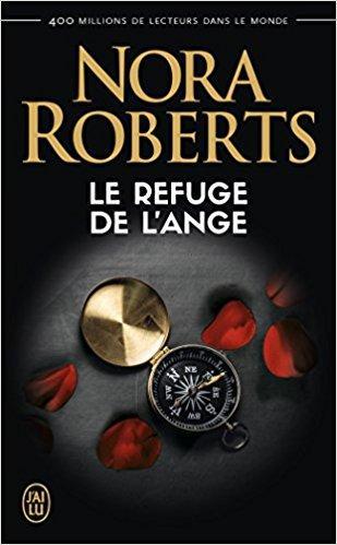Mon avis sur Le refuge de l'ange de Nora Roberts