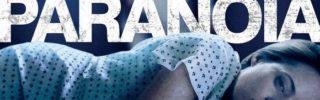 Critique Paranoïa (Unsane) : folie, Soderbergh et iPhone 7