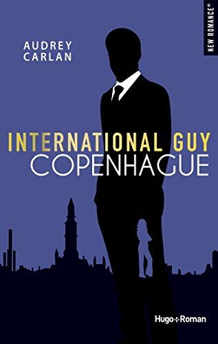 International guy - Copenhague par [Carlan, Audrey]