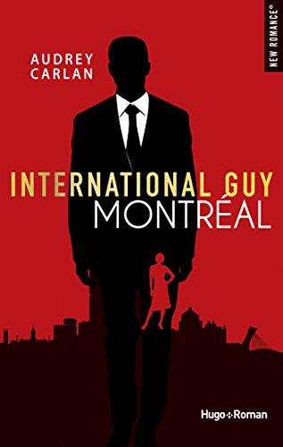 International guy - Montréal par [Carlan, Audrey]