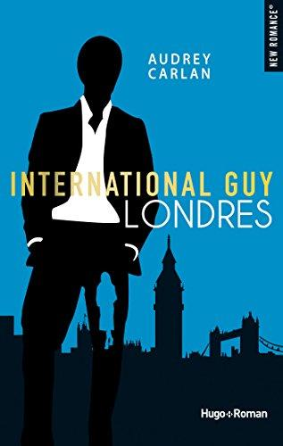 International guy - Londres par [Carlan, Audrey]