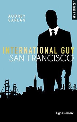 International guy - San Francisco par [Carlan, Audrey]
