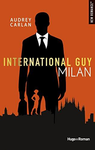 International Guy Milan par [Carlan, Audrey]