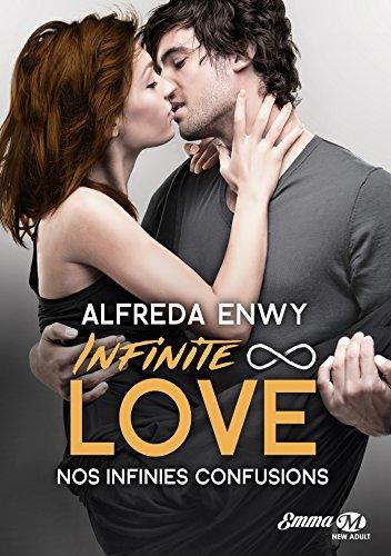 A vos agendas : Retrouvez la saga Infinite Love d'Alfreda Enwy