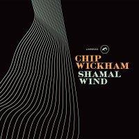 Chip Wickham ' Shamal Wind