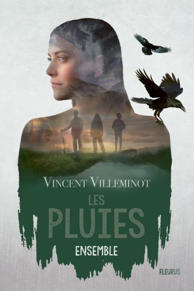 Les pluies – T2 de Vincent Villeminot