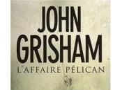 L'Affaire Pélican John Grisham