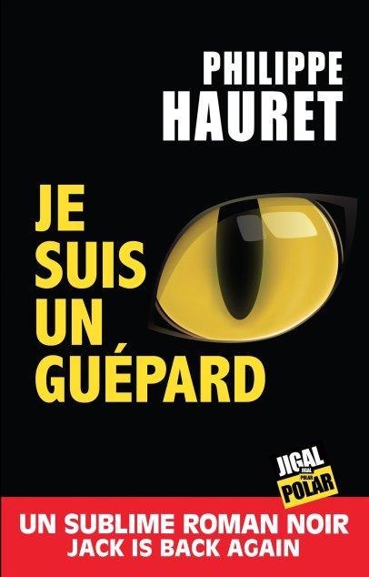 Je suis un guépard, de Philippe Hauret