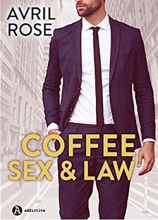 Coffee, Sex & Law de Avril Rose