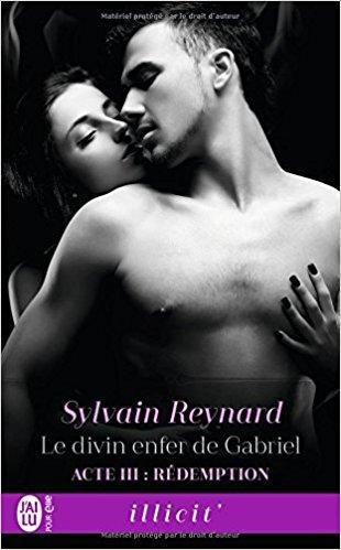 Mon avis sur le dernier tome du Divin enfer de Gabriel de Sylvain Reynard