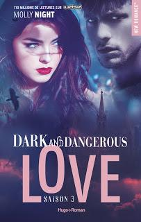 Dark & dangerous love #3 de Molly Night