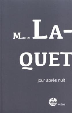 Martin Laquet  Jour après nuit