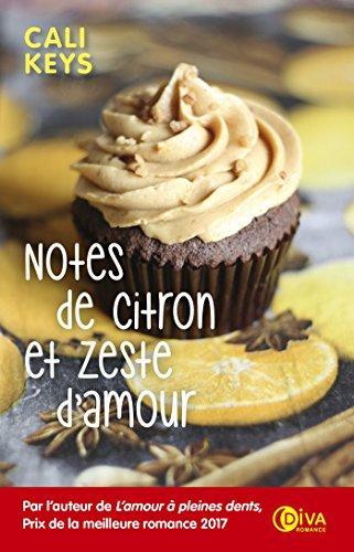 Notes de citron et zeste d'amour par [Keys, Cali]