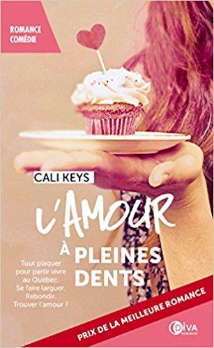 Mon avis sur L'amour à pleines dents : une romance succulente de Cali Keys