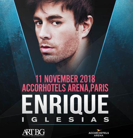 Enrique IGLESIAS - En concert exceptionnel en France à l'AccorHotels Arena le 11 Novembre 2018