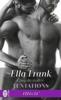 tentations #3 Coup de maître de Ella Frank