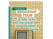 Cécile Chartre Brouzouf tour folle virée avec grand-mère complètement barrée