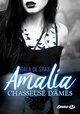 Amalia, chasseuse d'âmes, Gala de Spax