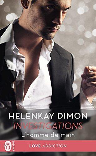 Mon avis sur l'intriguant Homme de main , le 2ème tome de la saga Investigations d'Helenkay Dimon