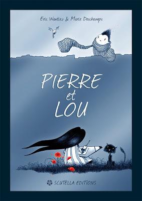 « Pierre et Lou » d'Eric Wantiez et Marie Deschamps