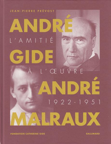 André Gide, André Malraux : chemins convergents