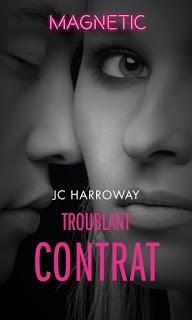 Troublant contrat de JC Harroway