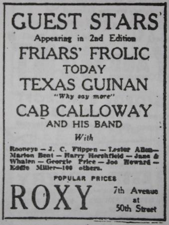 June 23, 1932: Guest star in Friars' Frolic at the Roxy