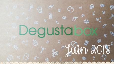Degustabox Juin 2018