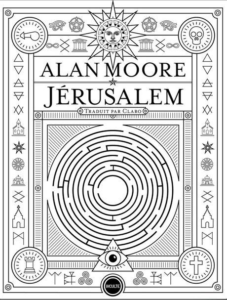 Alan Moore : Justice au-dessus des mots