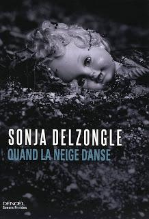 Quand la neige danse (Sonja Delzongle)