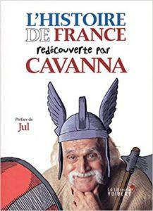 Cavanna réédité ou : Roman national, mon c** !