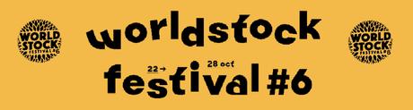 WorldStock Festival #6 : la programmation !