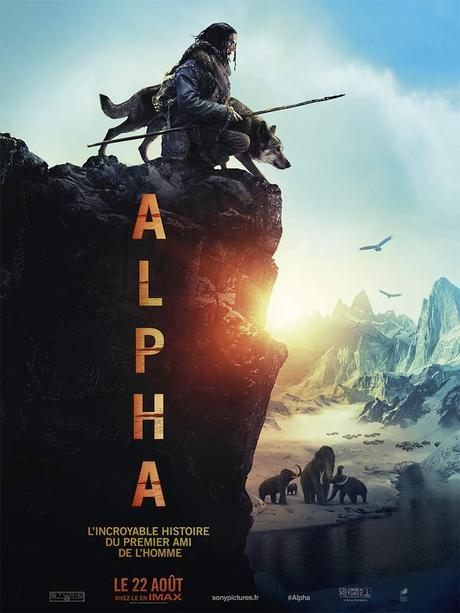 ALPHA - L'incroyable histoire du 1er ami de l'Homme - le 22 Août 2018 au Cinéma