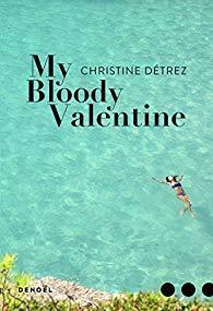 My Bloody Valentine de Christine Détrez