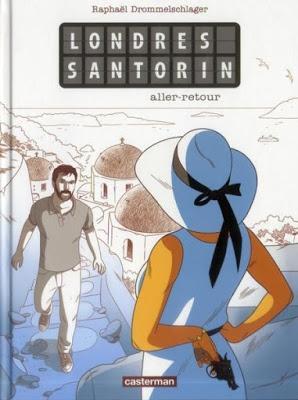 Londres - Santorin aller-retour aux éditions Casterman
