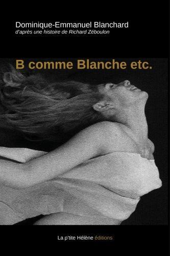 DEB, B comme Blanche etc., Richard Zéboulon
