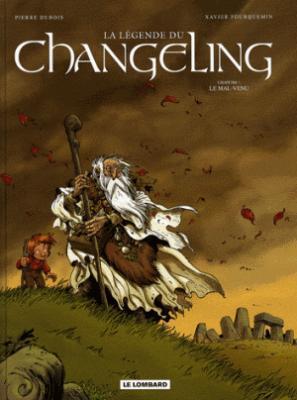 Couverture La légende du Changeling, tome 1  : Le mal-venu