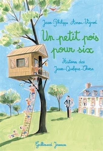 Couverture Histoires des Jean-Quelque-Chose, tome 7 : Un petit pois pour six