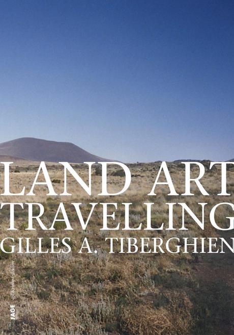 Gilles Tiberghien, Monsieur Land Art