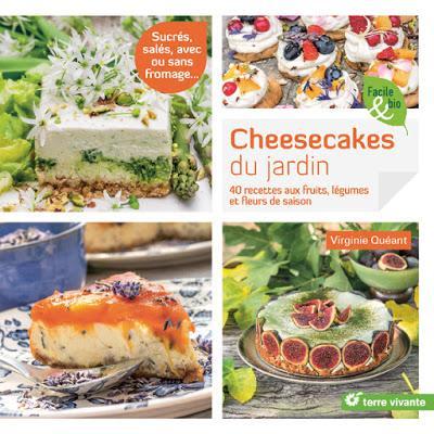 Les cheesecakes du jardin