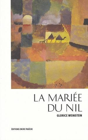 La mariée du Nil, de Glorice Weinstein