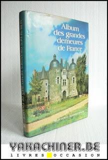 album des grandes demeures de France, belle état