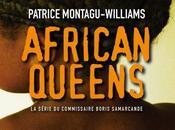 African queens, Patrice Montagu-Williams